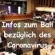 +++ WICHTIG +++ CORONAVIRUS-INFORMATION +++ BALLABSAGE +++